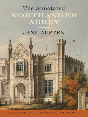 cover image of The Annotated Northanger Abbey