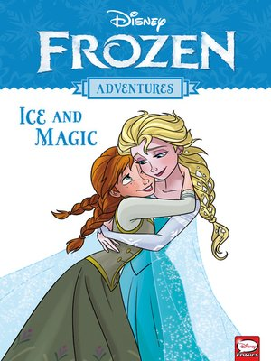 cover image of Disney Frozen Adventures: Ice and Magic