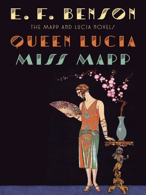 cover image of Queen Lucia & Miss Mapp