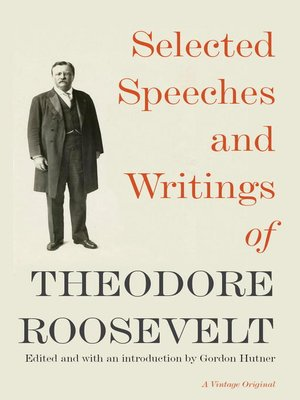 cover image of Selected Speeches and Writings of Theodore Roosevelt
