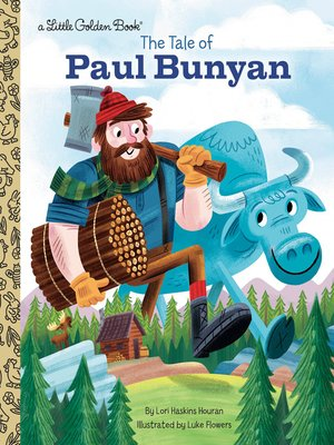 cover image of The Tale of Paul Bunyan