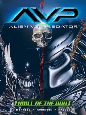 cover image of Aliens vs. Predator: Thrill of the Hunt