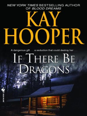 cover image of If There Be Dragons