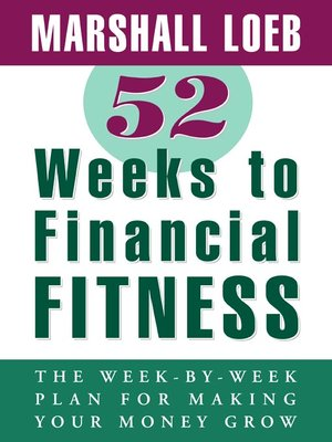 cover image of 52 Weeks to Financial Fitness