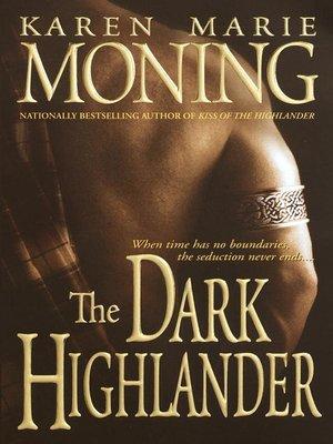 The dark highlander by karen marie moning overdrive rakuten the dark highlander fandeluxe Choice Image