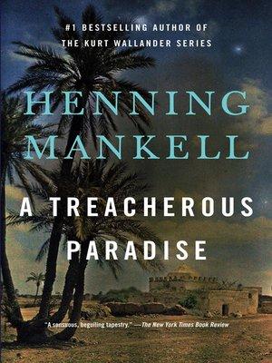 cover image of A Treacherous Paradise