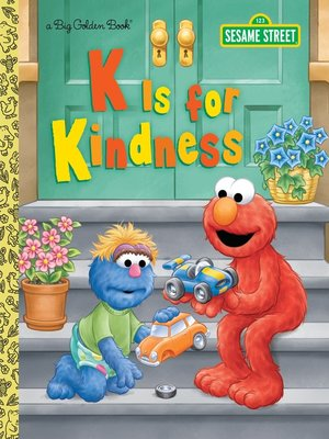 cover image of K is for Kindness (Sesame Street)