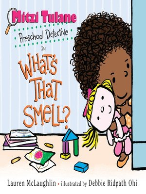 cover image of Mitzi Tulane, Preschool Detective in What's That Smell?