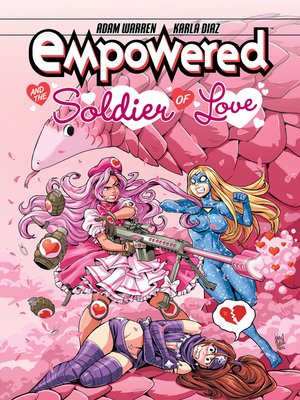 cover image of Empowered and the Soldier of Love