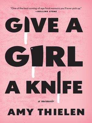 cover image of Give a Girl a Knife