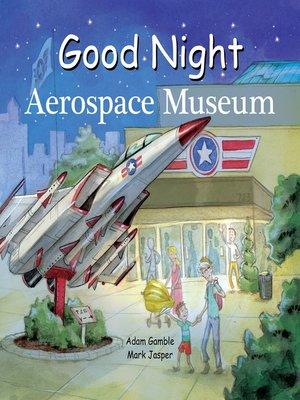 cover image of Good Night Aerospace Museum