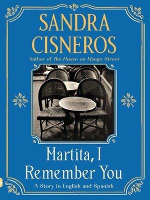 cover image of Martita, I Remember You/Martita, te recuerdo