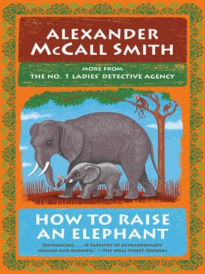 cover image of How to Raise an Elephant