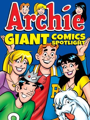cover image of Archie Giant Comics Spotlight