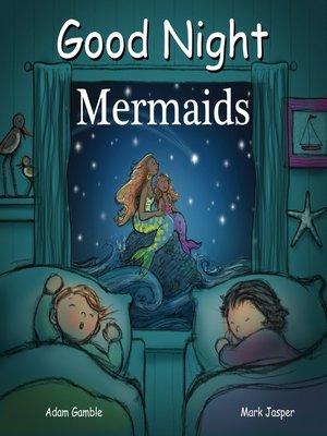 cover image of Good Night Mermaids