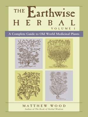 cover image of The Earthwise Herbal, Volume I