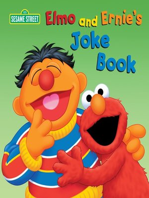 cover image of Elmo and Ernie's Joke Book (Sesame Street)