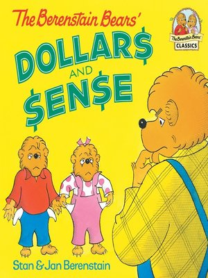 cover image of The Berenstain Bears' Dollars and Sense