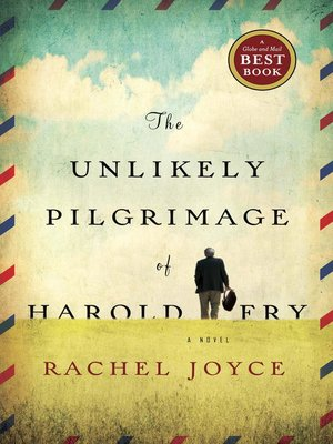 cover image of The Unlikely Pilgrimage of Harold Fry