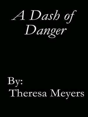 cover image of A Dash of Danger