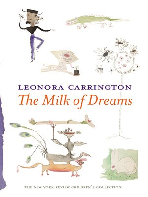 cover image of The Milk of Dreams