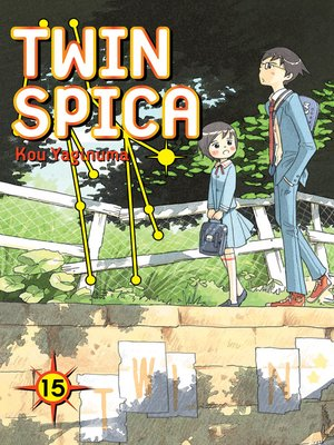cover image of Twin Spica, Volume 15