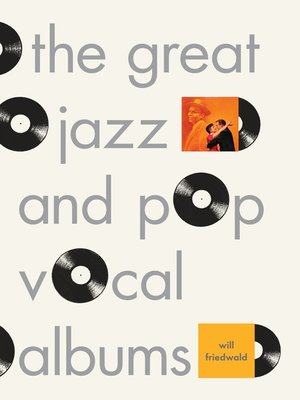 cover image of The Great Jazz and Pop Vocal Albums