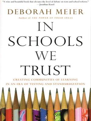 cover image of In Schools We Trust