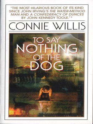 cover image of To Say Nothing of the Dog