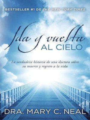 cover image of Ida y vuelta al Cielo