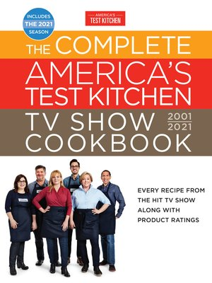 cover image of The Complete America's Test Kitchen TV Show Cookbook 2001-2021