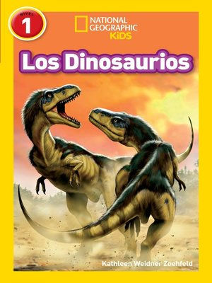 cover image of National Geographic Readers: Los Dinosaurios (Dinosaurs)
