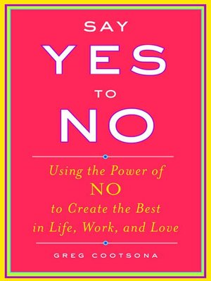 cover image of Say Yes to No