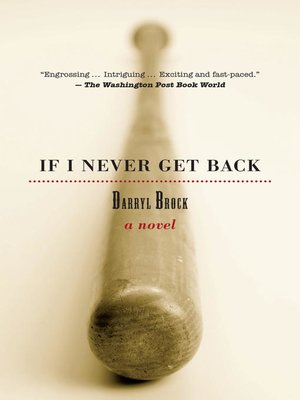 cover image of If I Never Get Back
