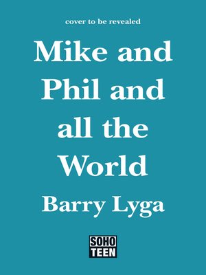 cover image of Mike and Phil and All the World
