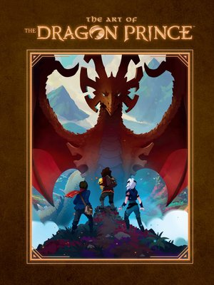 cover image of The Art of the Dragon Prince