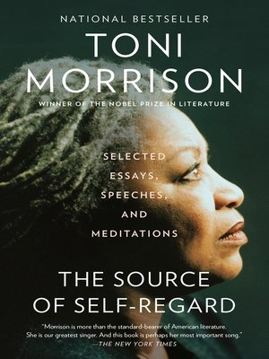The Source of Self-Regard by Toni Morrison · OverDrive