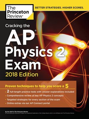 Cracking the AP Physics 2 Exam, 2018 Edition by Princeton