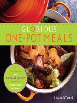 cover image of Glorious One-Pot Meals