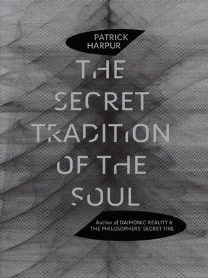 cover image of The Secret Tradition of the Soul