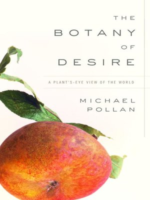 cover image of The Botany of Desire