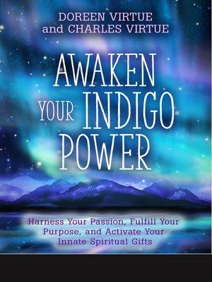 cover image of Awaken Your Indigo Power