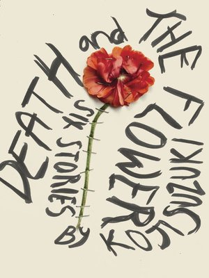 cover image of Death and the Flower