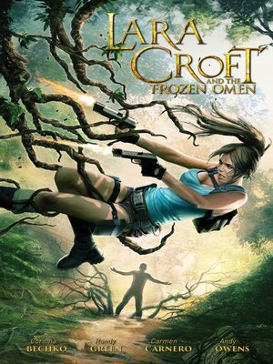 cover image of Lara Croft and the Frozen Omen