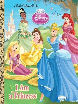 cover image of I am a Princess (Disney Princess)