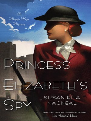 cover image of Princess Elizabeth's Spy
