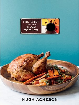 cover image of The Chef and the Slow Cooker