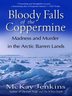 cover image of Bloody Falls of the Coppermine