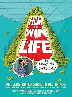 cover image of How to Win at Life by Cheating at Everything