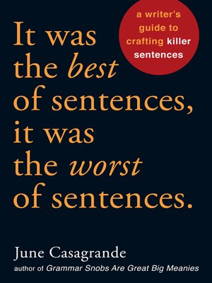 cover image of It Was the Best of Sentences, It Was the Worst of Sentences
